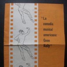 Folhetos de mão de filmes antigos de cinema: GENE KELLY, CINE CLUB UNIVERSITARIO DE BARCELONA, 1961. Lote 172235778