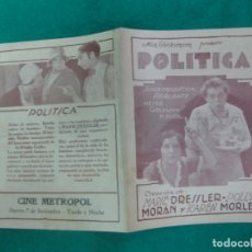 Cine: PROGRAMA DE CINE. POLITICA (LA ALCALDESA) MARIE DRESSLER. POLLY MORAN. CINE METROPOL MONTEVIDEO.. Lote 172478758