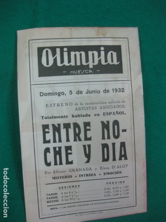 Cine: PROGRAMA DE CINE. ENTRE NOCHE Y DIA. ALFONSO GRANADA. ELENA DALGY. OLIMPIA . HUESCA. 1932. - Foto 2 - 172506984