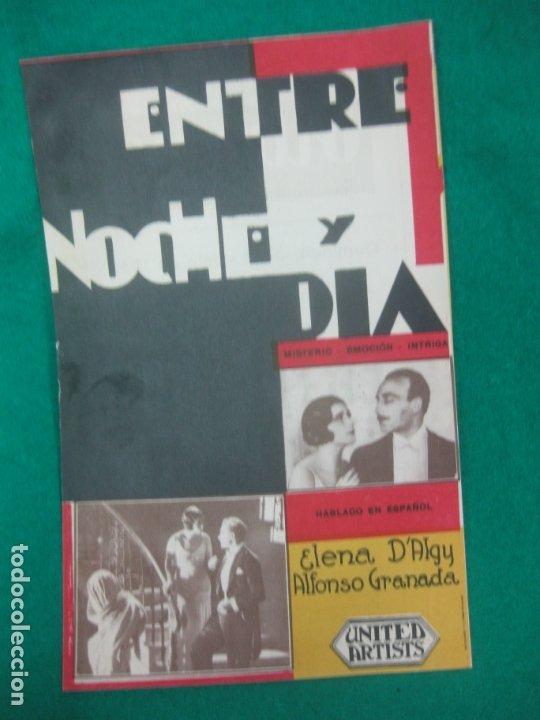 PROGRAMA DE CINE. ENTRE NOCHE Y DIA. ALFONSO GRANADA. ELENA D'ALGY. OLIMPIA . HUESCA. 1932. (Cine - Folletos de Mano - Suspense)