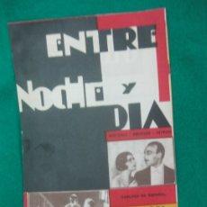 Cine: PROGRAMA DE CINE. ENTRE NOCHE Y DIA. ALFONSO GRANADA. ELENA D'ALGY. OLIMPIA . HUESCA. 1932.. Lote 172506984