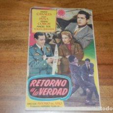 Cine: RETORNA A LA VERDAD. Lote 172679149