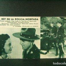 Flyers Publicitaires de films Anciens: EL REY DE LA POLICIA MONTADA-THE KING OF THE ROYAL MOUNTED-Nº 248-WILLIAM WITNEY-ALLAN LANE-AÑOS 40.. Lote 172698767