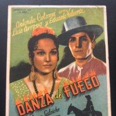 Folhetos de mão de filmes antigos de cinema: PROGRAMA DANZA DE FUEGO.ANTOÑITA COLOME.LUIS ARROYO EDUARDO VALVERDE.CON PUBLICIDAD. Lote 172765058