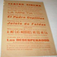 Cine: TEATRO CINEMA- MOLLINA- PELICULAS PARA LAS FIESTAS DE AGOSTO 1972- PERFECTO-IMPORTANTE LEER ENVIOS. Lote 173077178