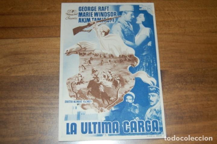 LA ÚLTIMA CARGA (Cine - Folletos de Mano - Bélicas)