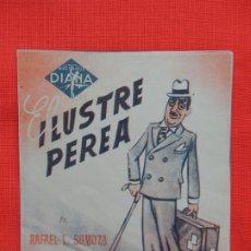 Cine: EL ILUSTRE PEREA, IMPECABLE DOBLE, RAFAEL L. SOMOZA, CON PUBLI CINE ARAMO. Lote 173655945