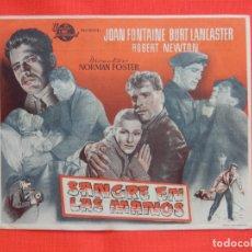 Cine: SANGRE EN LAS MANOS, IMPECABLE SENCILLO, BURT LANCASTER, CON PUBLI MONTERROSA 1951. Lote 174031370