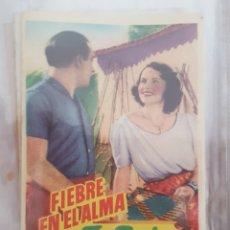 Cine: FOLLETO DE MANO / FIEBRE EN EL ALMA. Lote 174037215