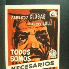Folhetos de mão de filmes antigos de cinema: TODOS SOMOS NECESARIOS-J. A. NIEVES CONDE-ALBERTO CLOSAS-FOLCO LULLI-YAGO FILMS-AÑOS 50. . Lote 174157002