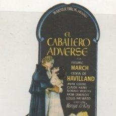 Foglietti di film di film antichi di cinema: PROGRAMA DE CINE TROQUELADO: EL CABALLERO ADVERSE PC-4417. Lote 174229655