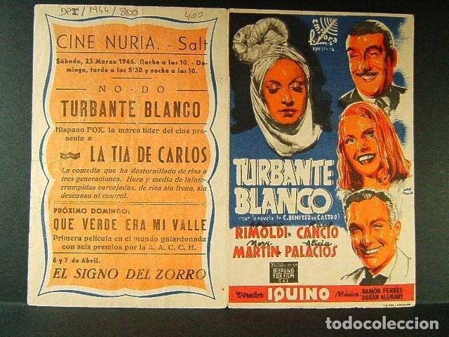 TURBANTE BLANCO-IQUINO-ADRIANO RIMOLDI-RAUL CANCION-ALICIA PALACIOS-JOSE MARIA-CINE NURIA-SALT-1946. (Cine - Folletos de Mano - Comedia)