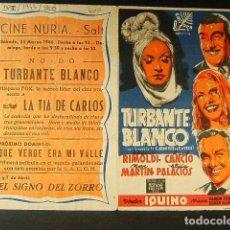 Cine: TURBANTE BLANCO-IQUINO-ADRIANO RIMOLDI-RAUL CANCION-ALICIA PALACIOS-JOSE MARIA-CINE NURIA-SALT-1946.. Lote 174273534