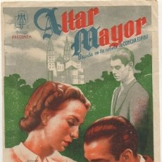 Foglietti di film di film antichi di cinema: PROGRAMA DE CINE: ALTAR MAYOR. SIN PUBLICIDAD PC-4459. Lote 174375819