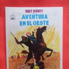 Flyers Publicitaires de films Anciens: AVENTURA EN EL OESTE, IMPECABLE SENCILLO WALT DISNEY, BRIEN LEITH, CON PUBLI T. PILAR DURO. Lote 174519895
