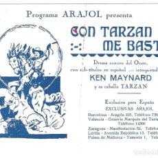Cine: PTCC 044 CON TARZAN ME BASTO PROGRAMA DOBLE EXCLUSIVAS ARAJOL KEN MAYNARD. Lote 175612510