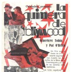 Cine: PTEB 064 LA QUIMERA DE HOLLYWOOD PROGRAMA SENCILLO COLUMBIA GENEVIEVE TOBIN PAT O'BRIEN. Lote 175617365