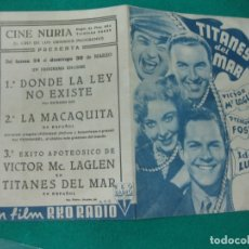 Cine: PROGRAMA DE CINE DOBLE . TITANES DEL MAR. VICTOR MC LAGLEN. IDA LUPINO. CINE NURIA. Lote 176065203