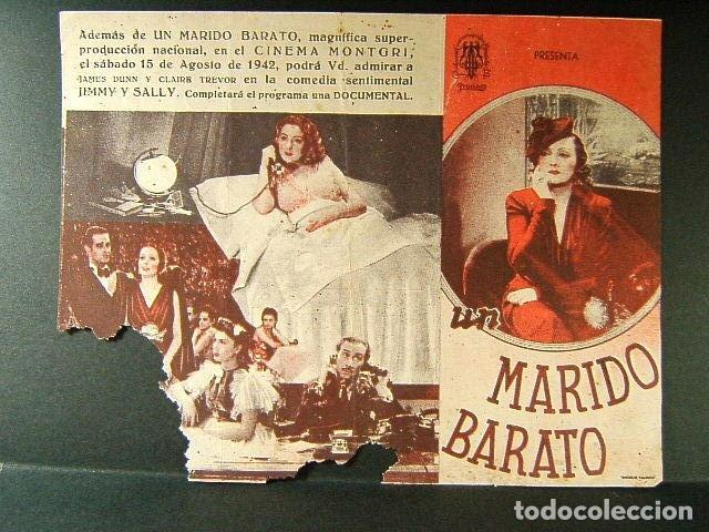 UN MARIDO BARATO-NINI MONTIAM-LUIS GARCIA ORTEGA-ROSITA MONTAÑA-ALBERTO ROMEA-CINEMA MONTGRI-1942. (Cine - Folletos de Mano - Comedia)