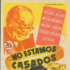 Cine: NO ESTAMOS CASADOS (CON PUBLICIDAD). Lote 176222789