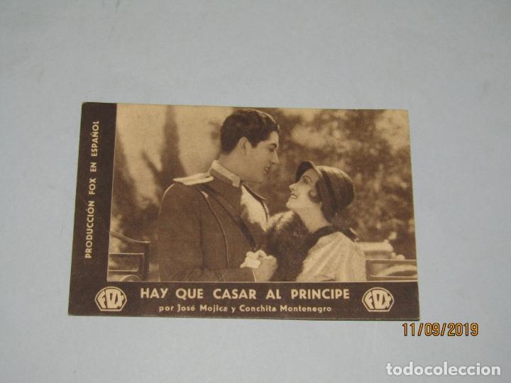 ANTIGUO PROGRAMA DE MANO HAY QUE CASAR AL PRÍNCIPE POR JOSÉ MOJICA Y CONCHITA MONTENEGRO - AÑO 1935 (Cine - Folletos de Mano - Comedia)