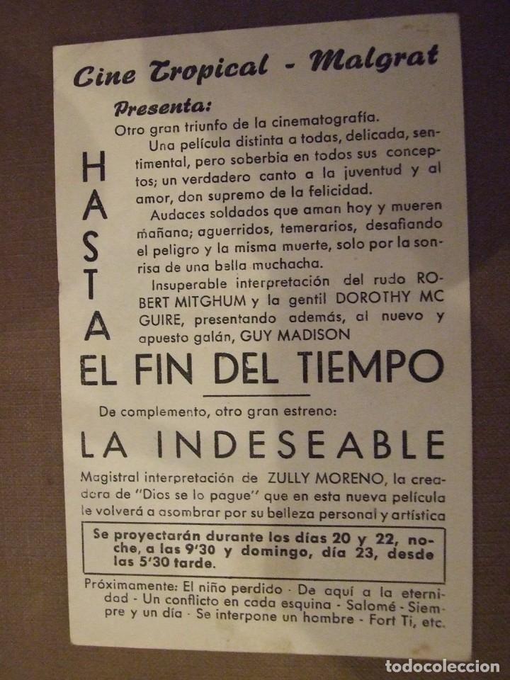 Cine: HASTA EL FIN DEL TIEMPO - SIMPLE CON PUBLICIDAD CINE TROPICAL MALGRAT DE MAR - PERFECTO - Foto 2 - 177406430