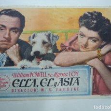 Cine: ELLA EL Y ASTA 1936 WILLIAM POWELL MYRNA LOY PUBLICIDAD CINE PRINCIPAL PIE EDITORIAL COMPOSTELA S.A. Lote 177421612