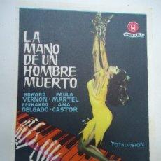 Cine: LA MANO DE UN HOMBRE MUERTO 1962 HOWARD VERNON-PAULA MARTEL-DIRECTOR: JESÚS FRANCO SENCILLO BIEN CON. Lote 177422022