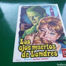 Cine: PROGRAMA DE CINE SIMPLE GRANDE. LOS OJOS MUERTOS DE LONDRES. Lote 177473233