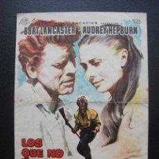 Folhetos de mão de filmes antigos de cinema: LOS QUE NO PERDONAN, BURT LANCASTER, AUDREY HEPBURN, CINE NACIONAL DE CASSÁ, 1961. Lote 177976777