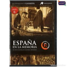 Cine: DVD Nº 6 ESPAÑA EN LA MEMORIA - EL GOLPE DE ESTADO DEL 23F. NUEVO**. Lote 178154010