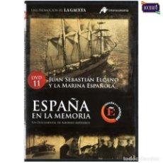 Cine: DVD Nº 11 ESPAÑA EN LA MEMORIA - EL JUAN SEBASTIAN EL CANO Y LA MARINA ESPAÑOLA. NUEVO**. Lote 178154634