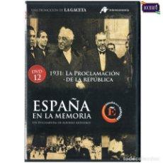 Cine: DVD Nº 12 ESPAÑA EN LA MEMORIA - 1931. LA PROCLAMACIÓN DE LA REPÚBLICA.. NUEVO**. Lote 178154807