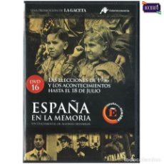 Cine: DVD Nº 16 ESPAÑA EN LA MEMORIA - ELECCIONES 1936 Y ACONTECIMIENTOS HASTA 18 JULIO. NUEVO**. Lote 178154944