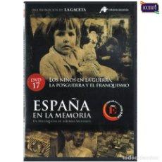 Foglietti di film di film antichi di cinema: DVD Nº 17 ESPAÑA EN LA MEMORIA - LOS NIÑOS EN LA GUERRA, LA POSGUERRA Y EL FRANQUISMO. NUEVO**. Lote 178155057