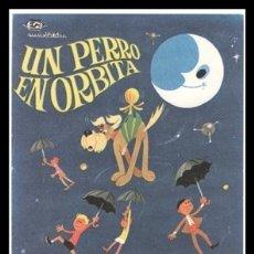 Cine: FOLLETO DE MANO, UN PERRO EN ORBITA, PASTOR SERRADOR.. Lote 178309573