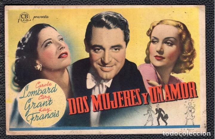 DIS MUJERES Y UN AMOR - FOLLETO DE MANO (13,2 CM. X 8,5 CM) -ORIGINAL 1945 - PUBLICIDAD EN REVERSO (Cine - Folletos de Mano - Drama)