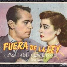 Cine: FUERA DE LA LEY - FOLLETO DE MANO (13,5 CM. X 8,7 CM) -ORIGINAL 1947 - PUBLICIDAD EN REVERSO. Lote 178350102
