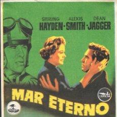 Cine: PROGRAMA DE CINE - MAR ETERNO - STERLING HAYDEN, ALEXIS SMITH - CINE DUQUE (MÁLAGA) 1955. Lote 178445207