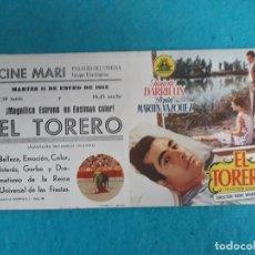 Cine: EL TORERO. DANIELLE DARRIEUX, PEPIN MARTÍN VÁZQUEZ...AÑO 1955.. Lote 179194341