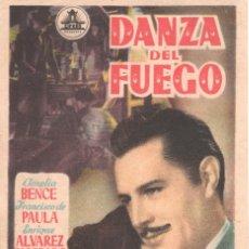 Cine: FOLLETO DE MANO, DANZA DEL FUEGO, AMELIA BENCE, FRANCISCO DE PAULA Y ENRIQUE ALVAREZ DIOSDADO.. Lote 179314071