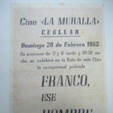 Cine: FRANCO, ESE HOMBRE 1965 PUBLICIDAD CINE LA MURALLA IMPECABLE PIE G. REY MUY BIEN CONSERVADO DOCUMENT. Lote 179522253