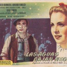 Folhetos de mão de filmes antigos de cinema: LAS AGUAS BAJAN NEGRAS. Lote 179526718
