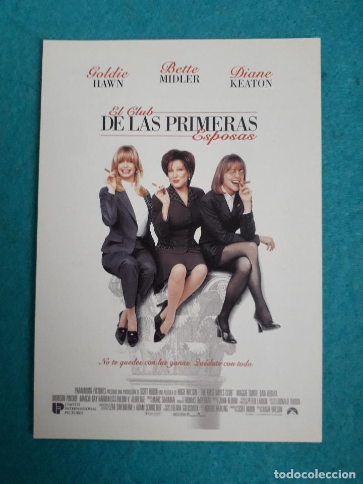 EL CLUB DE LAS PRIMERAS ESPOSAS. GOLDIE HAWN, BETTE MIDLER Y DIANE KEATON. (Cine - Folletos de Mano - Comedia)