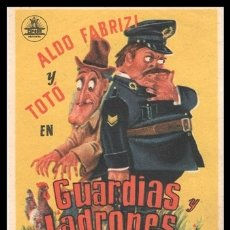 Cine: FOLLETO DE MANO, GUARDIAS Y LADRONES, ALDO FABRIZI Y TOTO.. Lote 180143268