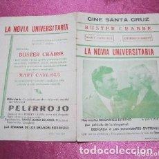 Cine: LA NOVIA UNIVERSITARIA BUSTER CRABBE PROGRAMA CINE DOBLE. Lote 180259918