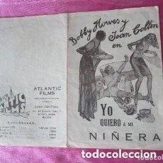 Cine: .YO QUIERO A MI NIÑERA PROGRAMA DE CINE DOBLE 1932. Lote 180260943