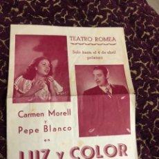 Cine: PROGRAMA DEL GRAN TEATRO, CARMEN MORELL Y PEPE BLANCO EN LUZ Y COLOR. Lote 180289451