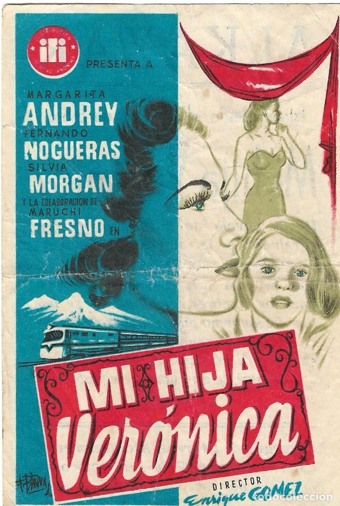 PROGRAMA DE CINE - MI HIJA VERÓNICA - MARGARITA ANDREY, FERNANDO NOGUERAS - CINE ALKÁZAR (MÁLAGA) (Cine - Folletos de Mano - Clásico Español)