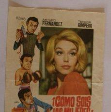 Cine: PROGRAMA DE CINE COMO SOIS LAS MUJERES ARTURO FERNANDEZ TERESA GIMPERA. Lote 180848177